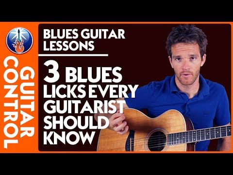 Blues Guitar Lessons: 3 Blues Licks Every Guitarist Should know | Guitar Control