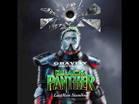 Black Panther - Gravity Omutujju New Ugandan Music 2018 Sandrigo Promotar