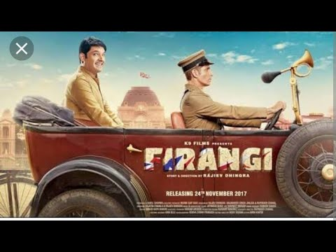 Firangi फिरंगी  Full Movie HD 720p  Kapil Sharma Latest Bollywood Movie 2018