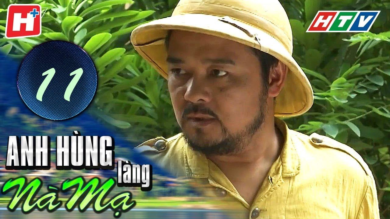 image Anh Hùng Làng Nà Mạ - Tập 11   HTV Films Tình Cảm Việt Nam Hay Nhất 2020