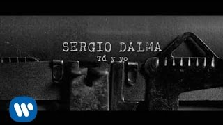 Sergio Dalma - Tú y yo (Lyric Video)