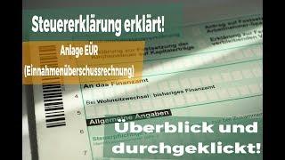 Steuererklärung 2017: Anlage EÜR! Die Einnnahmenüberschussrechnung!