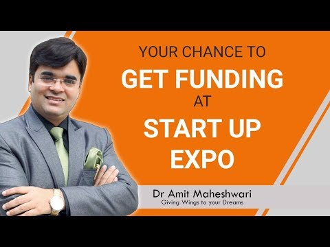 How to Get Funding | MEGA STARTUP EXPO | Dr. Amit Maheshwari