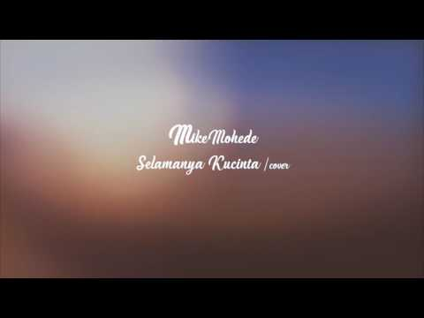 Mike Mohede-Selamanya Kucinta (cover)|Bro Session #2