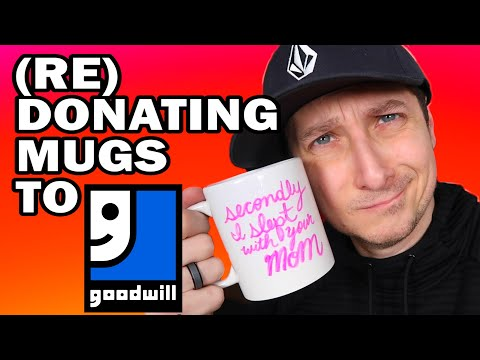 Re-donating Mugs to Goodwill – Man Vs Goodwill