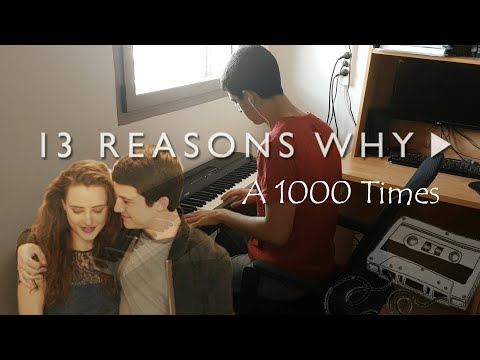 13 Reasons Why - A 1000 Times - Hamilton Leithauser + Rostam (Piano Cover)