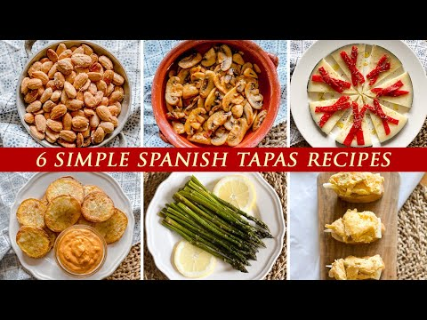 6 Easy Spanish Tapas Recipes | Quick Spanish Appetizers