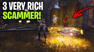 Three Very Rich Scammers Tried To Scam Me! (Scammer Gets Scammed) Fortnite Save The World