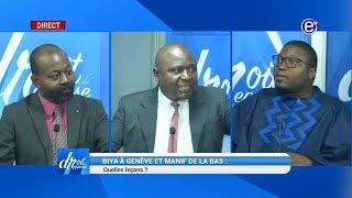 DROIT DE RÉPONSE(BIYA à Genève et manif de la BAS)DU DIMANCHE 30 JUIN 2019 - EQUINOXE TV