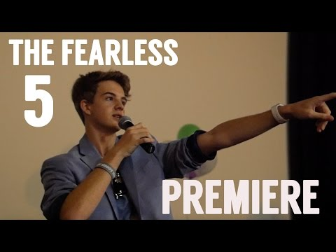 The Fearless Five Premiere