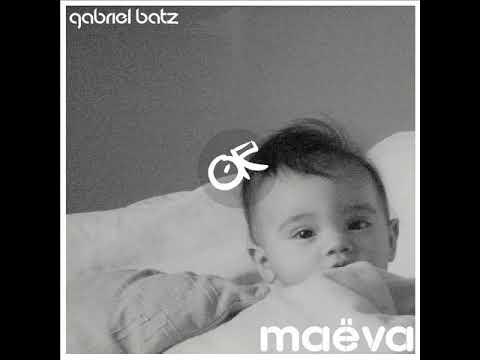 ORAR124 - Gabriel Batz - Maëva