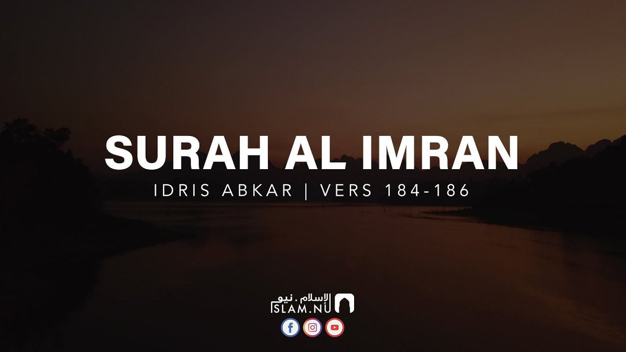 Surah Al Imran [184-186] ᴴᴰ - Idris Abkar