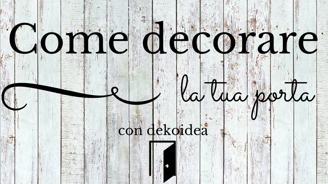 Favori Decorazioni adesive per Porte, il Tutorial - YouTube KZ16