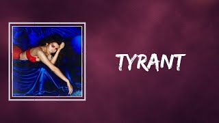 Kali Uchis -  Tyrant (Lyrics)
