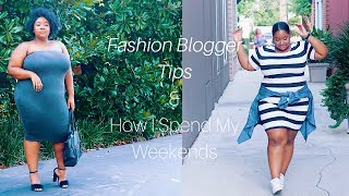 Fashion Blogger Tips & How I Spend My Weekends (Vlog)