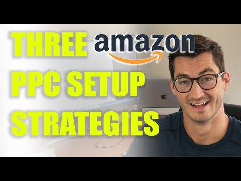 3 Amazon PPC Launch Strategies | How to Tutorial for Beginners