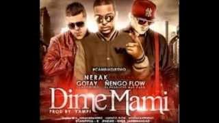 Dime Mami - Nerak Ft Ñengo Flow Gotay El Autentiko (Original)