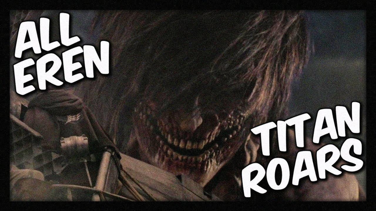 All Eren S Titan Roars Screams Attack On Titan Movie 2015 Youtube