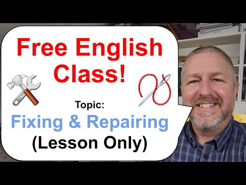 Free English Class! Topic: Fixing and Repairing 🛠️🧵 (Lesson Only)