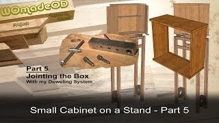 Dowel Joint A Box - Small Cabinet On A Stand - Part 5