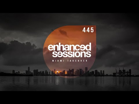 Enhanced Sessions 445 Miami Takeover