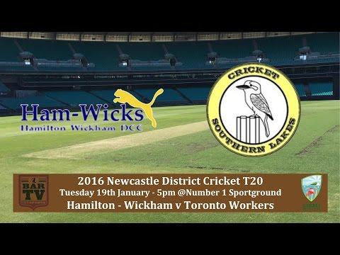 2015/16 Newcastle District Cricket T20 - Hamilton Wickham v Toronto Workers