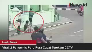 Viral! 2 Pengemis Pura-Pura Cacat Terekam CCTV