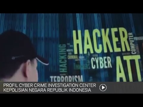 Profil Cyber Crime Investigation Center Kepolisian Negara Republik Indonesia