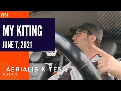 My Kiting - June 7th 2021 - Capturing the Zen of Kite Flying