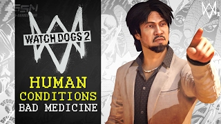 Watch Dogs 2 - Human Conditions DLC Mission #1 - Bad Medicine