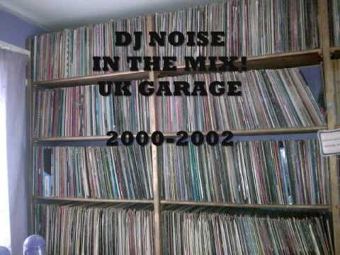 New dark uk garage mix 2000 2002 by dj noise
