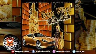 Don Vital - Rich Rich [G6iixx Riddim] April - 2019