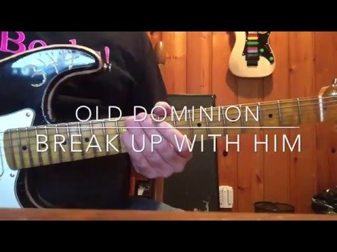 How To Play: Old Dominion 'Break Up With Him' Guitar Lesson
