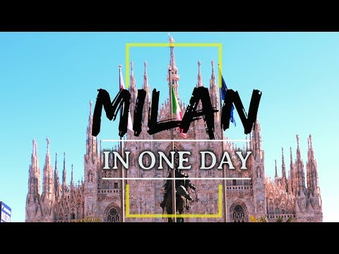 Milan in One Day | Top Places to see in Milan in 1 Day | (Must see before visiting Milan)