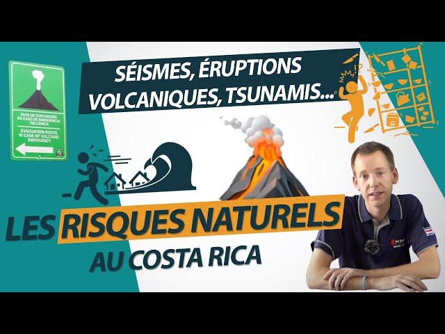 Séismes, éruptions volcaniques, tsunamis... les risques naturels au Costa Rica