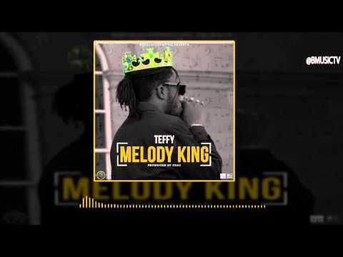 Teffy - Melody King (OFFICIAL AUDIO 2016)