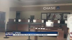 Search Man Who Robbed Chase Bank in Utica