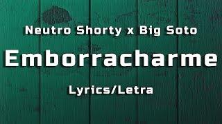 Neutro Shorty x Big Soto - Emborracharme (Lyrics/Letra) | Ap...