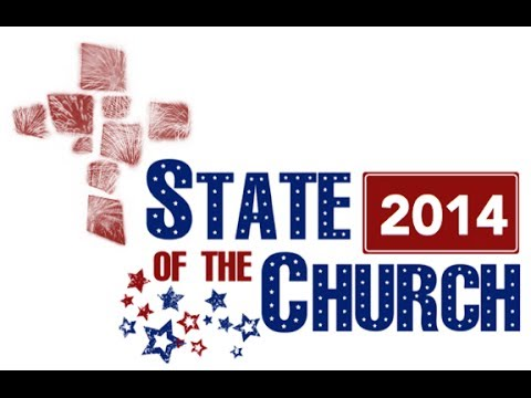 State of the Church 2014 - Mark DeYmaz