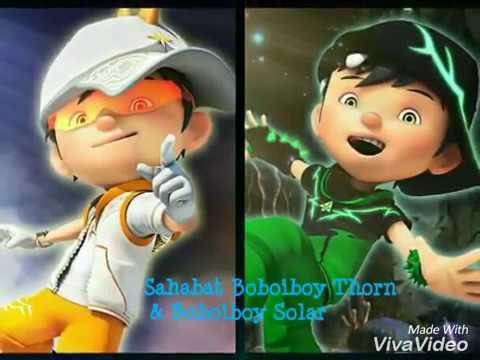 Sahabat Sejati Boboiboy Thorn & Boboiboy Solar
