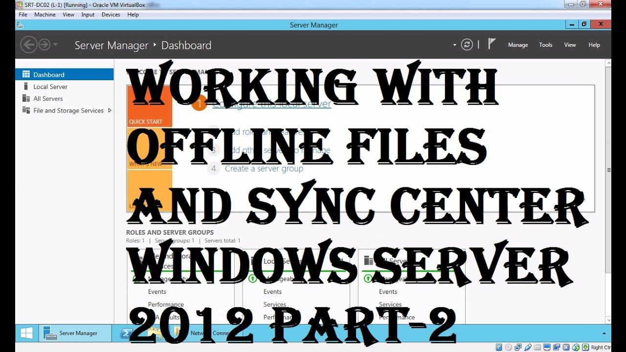 Offline files and Sync Center in Windows server 2012 part 2