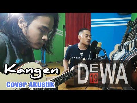 Dewa 19 - Kangen (TERBARU..!!!)   cover akustik Feat.JOHAN