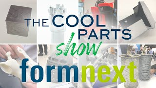 The Cool Parts Show at Formnext