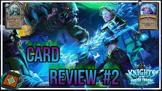 Hearthstone : Card Review # 2 Stay Frosty Knights of the Frozen Throne