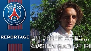 UN JOUR AVEC ... ADRIEN RABIOT Part 1 (English subtitles)
