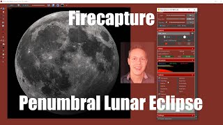 Firecapture: 9 tips! | Penumbral Lunar Eclipse
