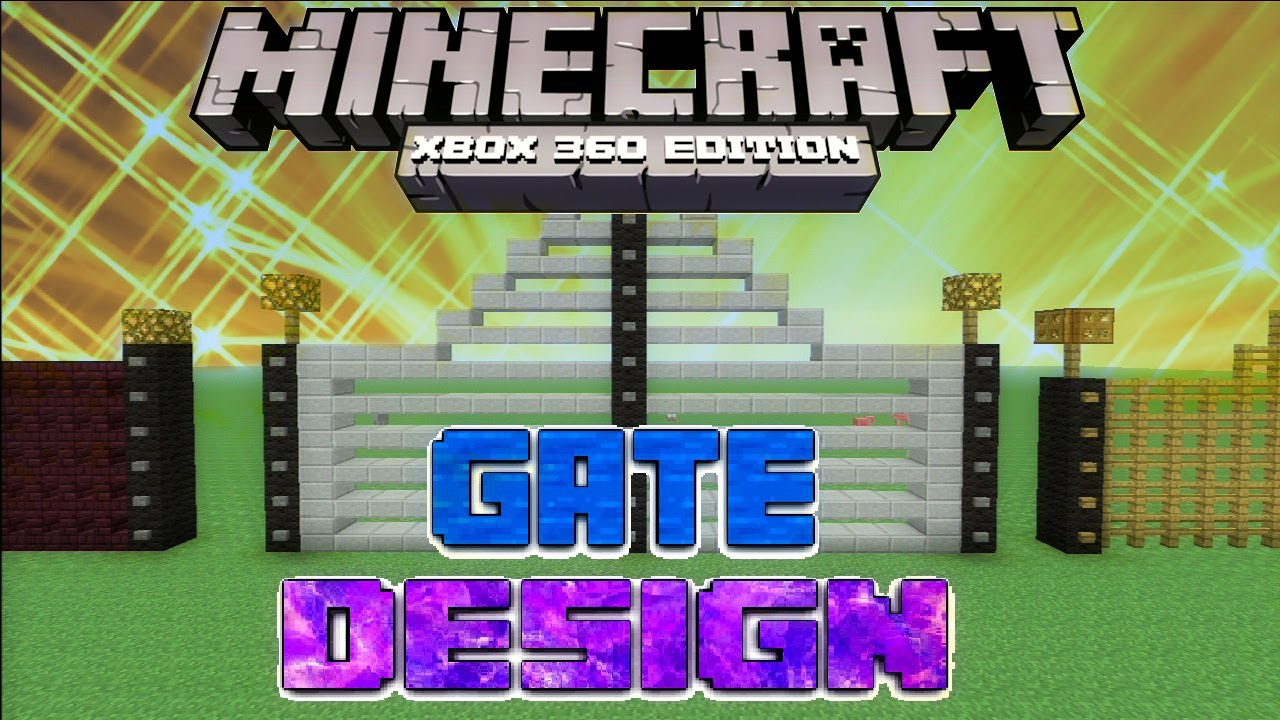 Minecraft Gate Design Inside Minecraft Xbox Tutorial Gate Design Youtube