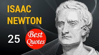 The 25 Best Quotes By Isaac Newton We Build Too Many Walls And Not Enough Bridges