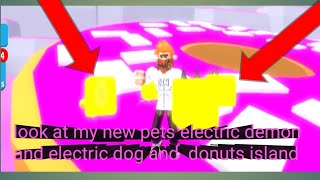Roblox cookie simulator part 9:look at my new pets electric dog and electric demon and donut island