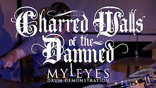 Charred Walls Of The Damned My Eyes DRUM DEMONSTRATION
